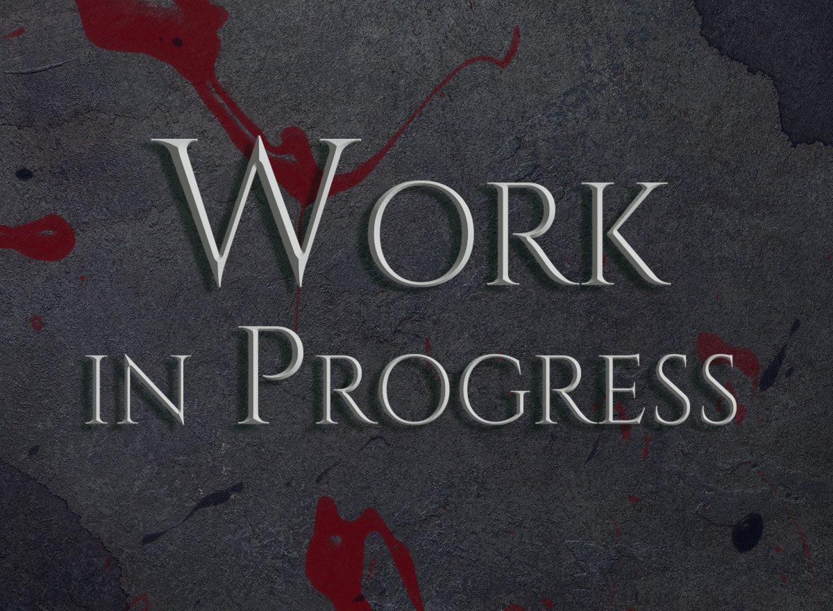 Blutspritzer auf dunklem Grund, Schriftzug Work in Progress, Maskenmacht